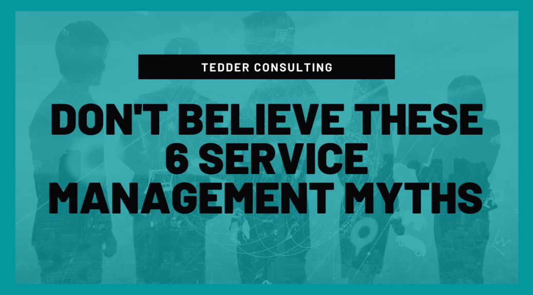 service management myths